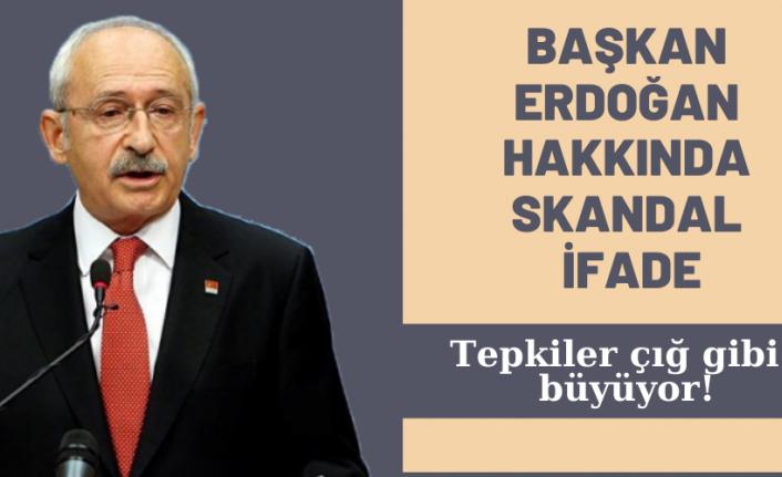 Son dakika: Kılıçdaroğlu'ndan Başkan Erdoğan hakkında skandal ifade! Peş peşe tepkiler