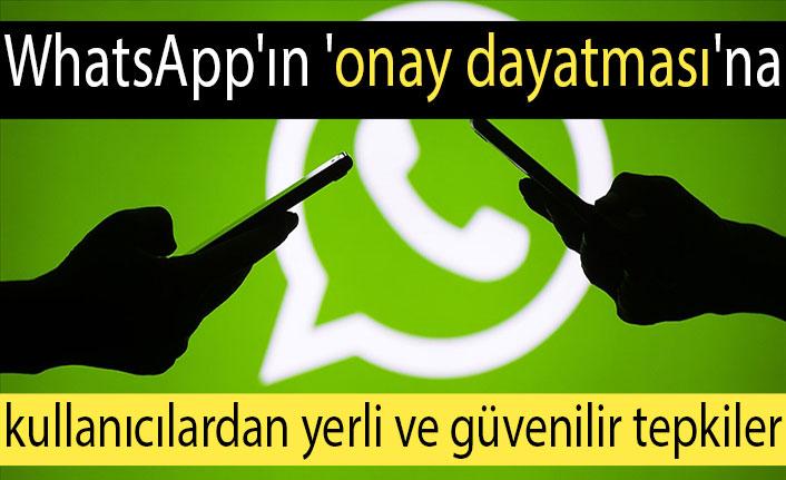 WhatsApp'ın 'onay dayatmasının' ardından kullanıcılar yerli güvenilir alternatiflere yöneliyor