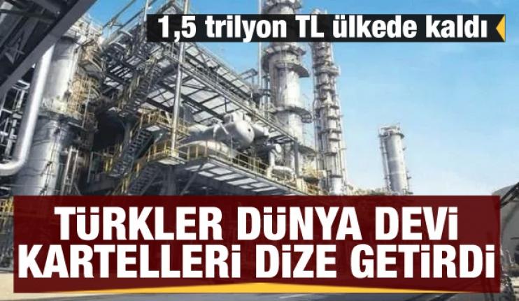 Türkler dünya devi kartelleri dize getirdi! 1,5 trilyon TL ülkede kaldı