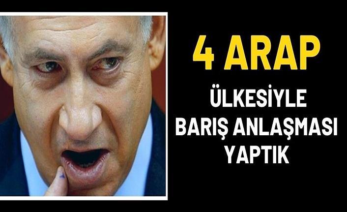 Teröristbaşı Netanyahu açıkladı: 4 Arap ülkesiyle barış anlaşması yaptık