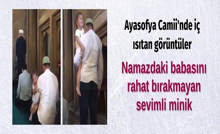 Ayasofya Camii'nde iç ısıtan görüntüler