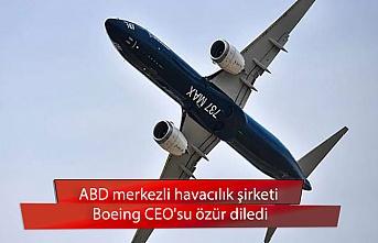 ABD merkezli havacılık şirketi Boeing CEO'su özür diledi