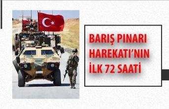 BARIŞ PINARI HAREKATI'NIN İLK 72 SAATİ