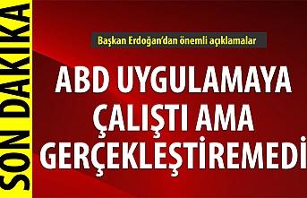 Cumhurbaşkanı Erdoğan: Suriye krizinde attığımız her adımda yalnız bırakıldık