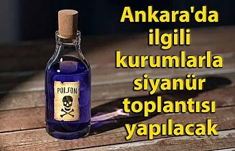 Ankara'da ilgili kurumlarla siyanür toplantısı yapılacak