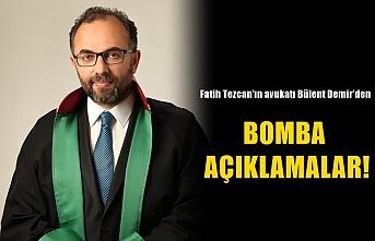 Avukat Bülent Demir'den bomba açıklamalar!