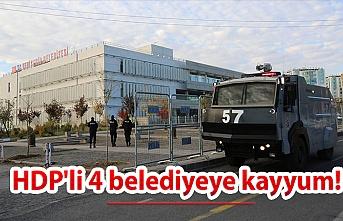 HDP'li 4 belediyeye kayyum!