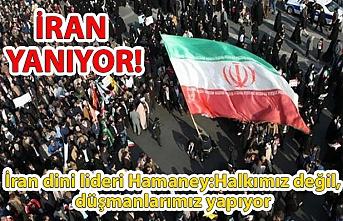 İran dini lideri Hamaney, ülkede protestolarla ilgili sert açıklamalar yaptı: Halkımız değil, düşmanlarımız yapıyor