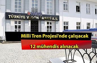 Milli Tren Projesi'nde çalışacak 12 mühendis alınacak