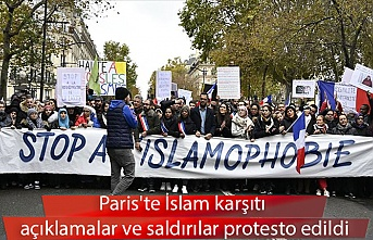 Paris'te İslam karşıtı açıklamalar ve saldırılar protesto edildi