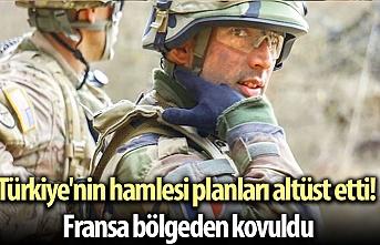 Türkiye'nin hamlesi planları altüst etti! Fransa bölgeden kovuldu