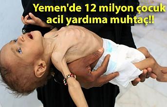 Yemen'de 12 milyon çocuk acil yardıma muhtaç!!