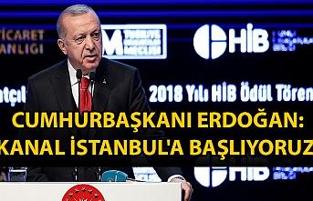 Cumhurbaşkanı Erdoğan: Önümüzdeki haftalarda ihaleyi yapıyoruz, Kanal İstanbul'a başlıyoruz