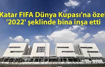 Katar FIFA Dünya Kupası'na özel '2022' şeklinde bina inşa etti