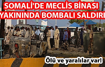 Somali'de meclis binası yakınında bombalı saldırı: 5 ölü,11 yaralı