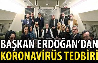 Başkan Erdoğan'ın coronavirüs tedbiri...