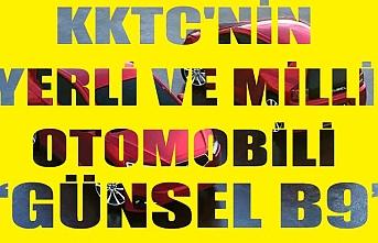 KKTC'nin yerli ve milli otomobili Günsel B9, 20 Şubat'ta tanıtılacak