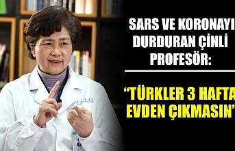 SARS ve koronayı durduran Çinli profesör: Türkler 3 hafta evden çıkmasın