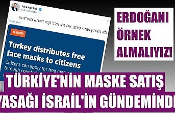 Türkiye'nin maske satış yasağı İsrail'in gündeminde