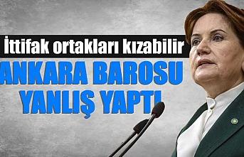 Akşener, Ankara Barosu'nun açıklamasını değerlendirdi