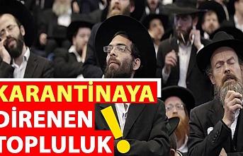 Karantinaya direnen topluluk: Ultra-Ortodoks Yahudiler