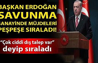 Cumhurbaşkanı Erdoğan açıkladı: Çok ciddi dış talep var