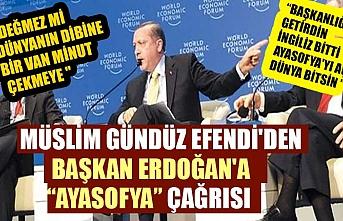Müslim Gündüz Efendi'den Başkan Erdoğan'a Ayasofya çağrısı