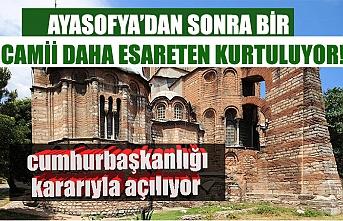 Ayasofya'dan sonra şimdi de İstanbul'daki tarihi Kariye Camii ibadete açılıyor