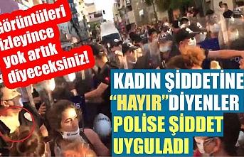Kadın eylemciler polisin boğazını sıktı, hakaretler savurdu!