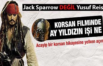 Jack Sparrow Yusuf Reis çıktı