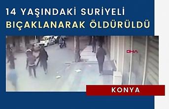 Konya'da 14 yaşındaki Suriyeli bıçaklanarak öldürüldü