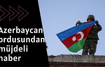 Azerbaycan ordusunun 23 köyü daha Ermenistan'ın işgalinden kurtardığı bildirildi.