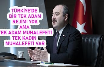 Sanayi ve Teknoloji Bakanı Varank: Türkiye'de bir tek adam rejimi yok ama tek adam muhalefeti, tek kadın muhalefeti var