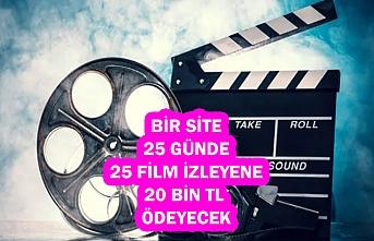 Bir Site, 25 Günde 25 Film İzleyene 2.500 Dolar (Yaklaşık 20 Bin TL) Ödeyecek