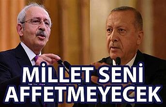 Cumhurbaşkanı Erdoğan'dan Kılıçdaroğlu'na: Millet seni affetmeyecek