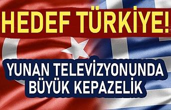 Hedef Türkiye! Yunan televizyonunda büyük kepazelik