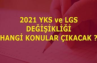 LGS ve YKS'de öğrenciler tüm müfredattan sorumlu olacak