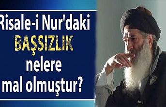 Risale-i Nur'daki başsızlık nelere mal olmuştur?
