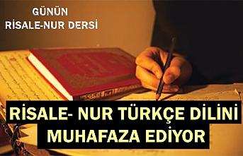 Risale- Nur Türkçe dilini  muhafaza ediyor