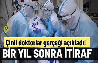 Bir yıl sonra Çinli doktorlardan koronavirüs itirafı!