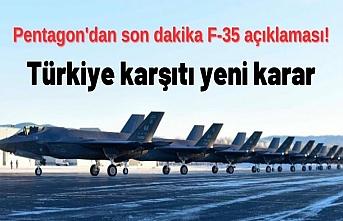 Pentagon'dan son dakika F-35 açıklaması!