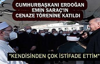 Cumhurbaşkanı Erdoğan, Emin Saraç'ın cenaze törenine katıldı