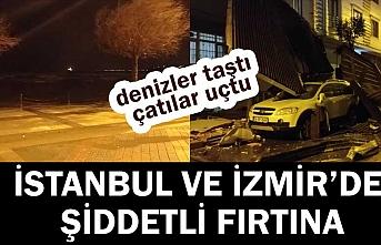 İstanbul ve İzmir'de fırtına çatıları uçurdu, tekneleri batırdı