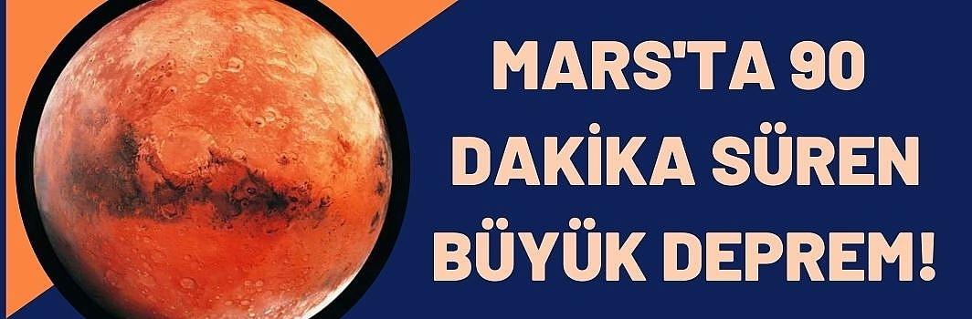 NASA'nın InSight aracı Mars'taki en şiddetli depremi kaydetti