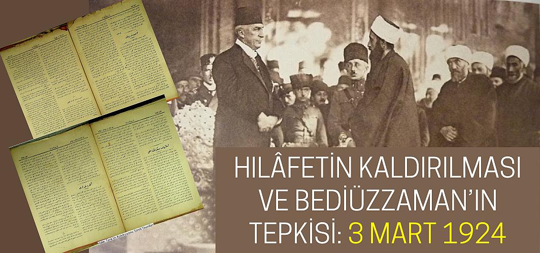 Hilâfetin kaldırılması ve Bediüzzaman'ın tepkisi: 3 Mart 1924