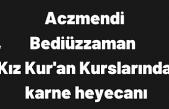 Bediüzzaman Kız Kur'an Kursu Yarıyıl tatiline girdi!