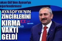 Bakan Gül'den Ayasofya değerlendirmesi