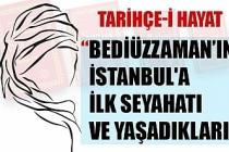 BEDİÜZZAMAN'IN İSTANBUL'A  İLK SEYAHATI VE YAŞADIKLARI