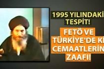 FETÖ ve Türkiye'de ki cemaatlerin zaafı
