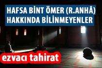 HAFSA BİNT ÖMER (R.ANHÂ) HAKKINDA BİLİNMEYENLER